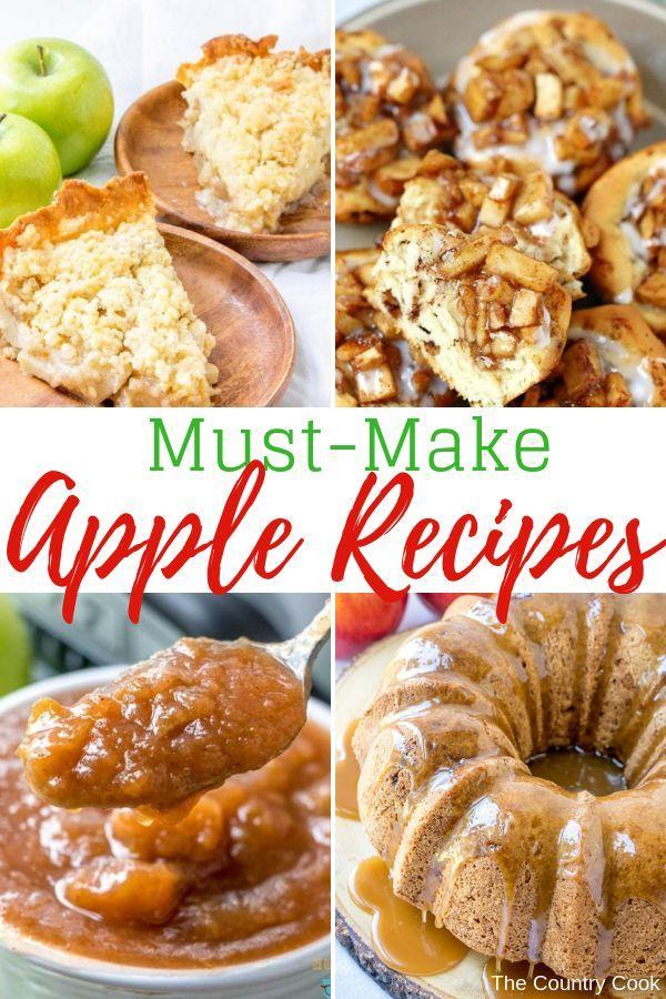 26 Best Must Make Apple Recipes Apple Recipes Apple Dessert Recipes Recipes