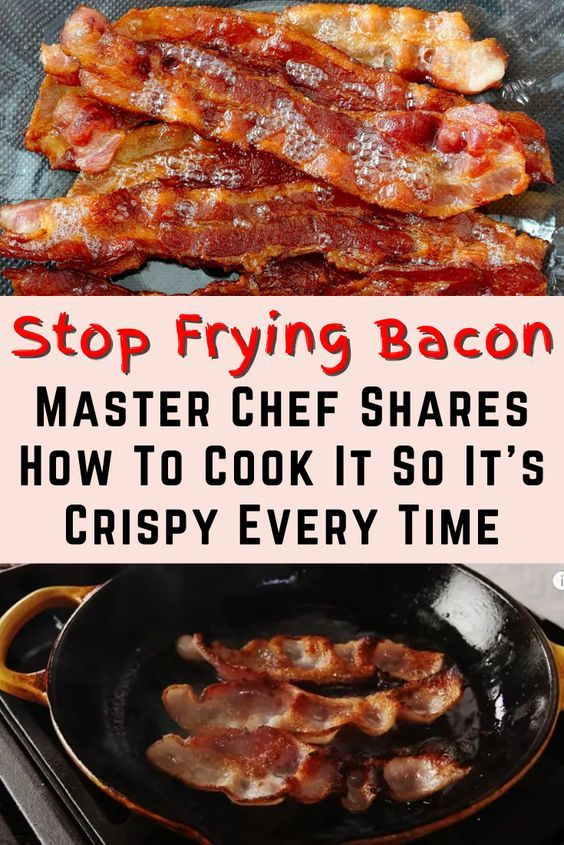 Stop Frying Bacon – Master Chef Shares How To Cook