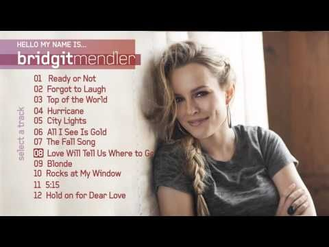 Bridgit Mendler Hello My Name Is Official Album Sampler Hello My Name Is Bridgit Mendler Fall Songs