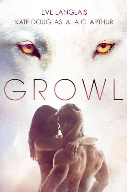 Download ebook growl eve langlais kate douglas a c arthur pdf download ebook growl eve langlais kate douglas a c arthur pdf epub fandeluxe Gallery