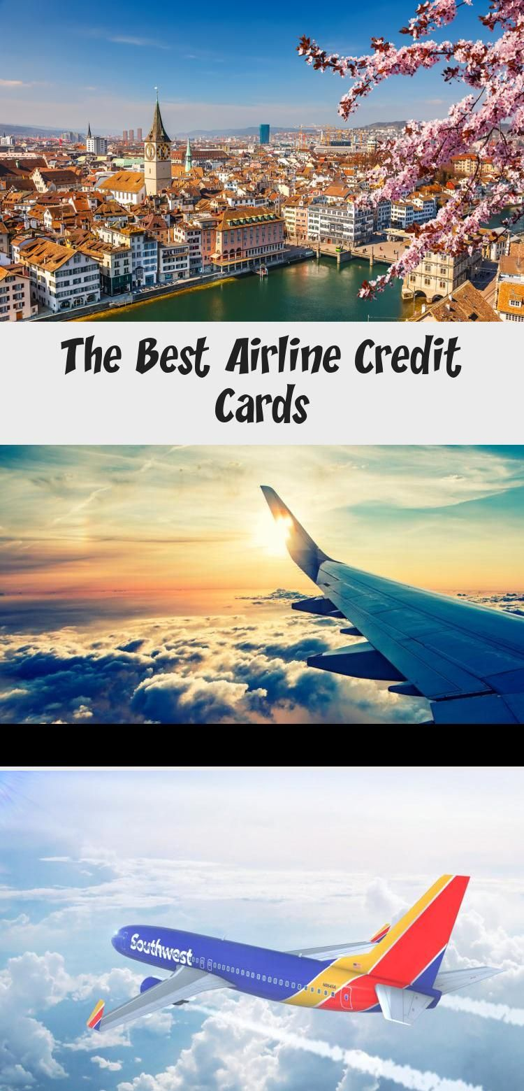The Best Airline Credit Cards Best Airline Credit Cards Credit
