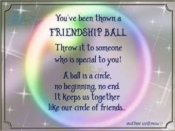 You've been thrown the friendship ball! friendship quote friend friendship quote friend quote poem friend poem