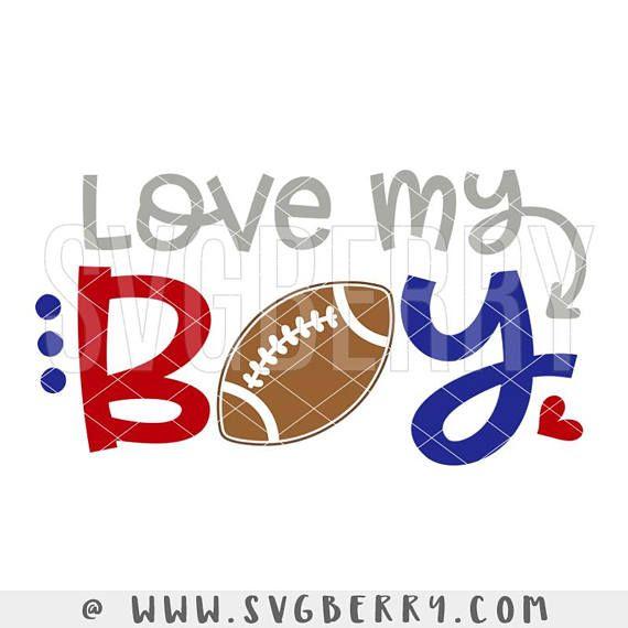 Download Love My Boy SVG / #Football #Mom Shirt Tshirt / Football ...