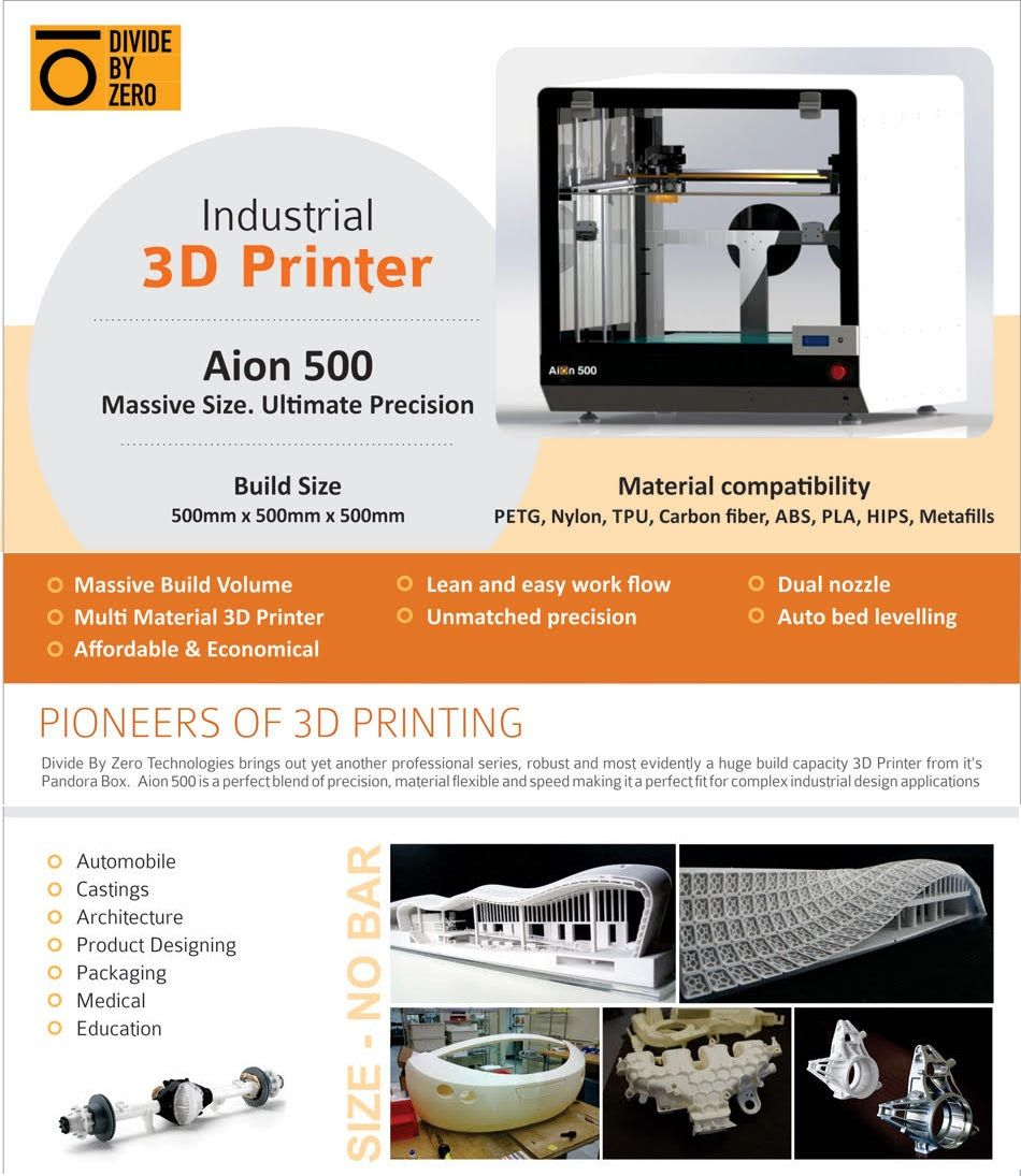 3d Printer Aion 500 With Build Size 500x500x500mm From Divide By Zero Technologies Www Divbyz Com Mumbai India Industrial 3d Printer 3d Printer Divider