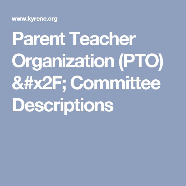 Parent Teacher Organization (PTO) / Committee Descriptions