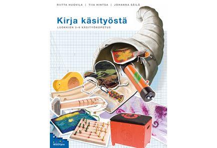 Kirja käsityöstä, luokkien 3-6 käsityönopetus