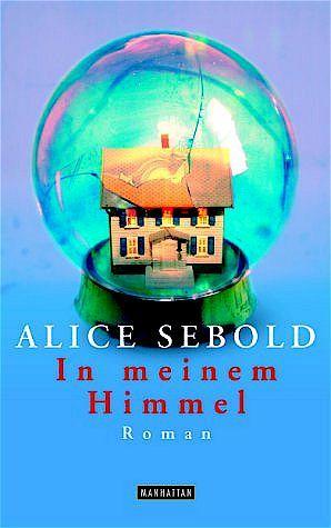 http://www.randomhouse.de/Taschenbuch/In-meinem-Himmel/Alice-Sebold/e288786.rhd