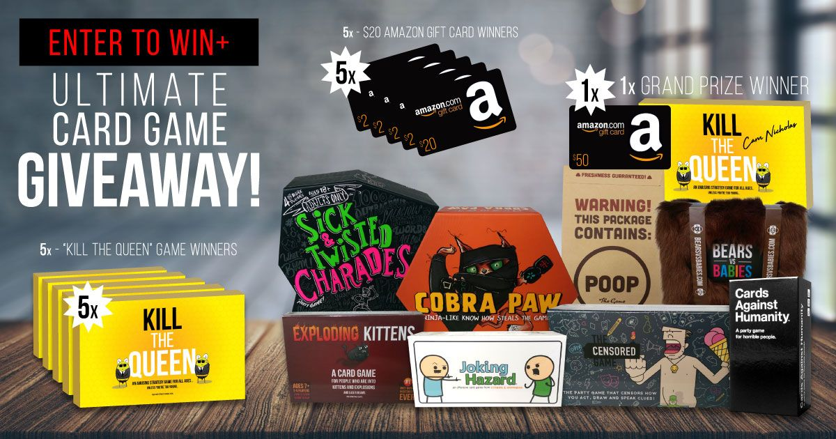 Giveaway Kill The Queen Exploding Kittens Cards Against Humanity More 11 Winners Total With Images Game Giveaway Giveaway Contest Card Games