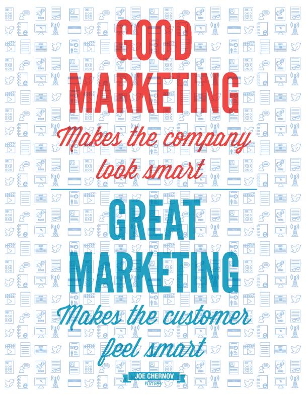 marketing is pas echt goed, als je de consument laat denken dat zij degene zijn met een eigen wil en dus slim
