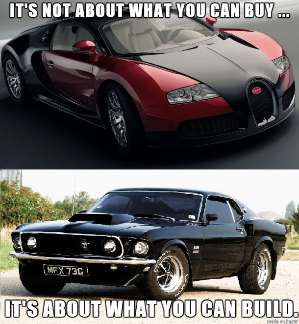 Muscle Car Memes It S Not About What You Can Buy Https Www