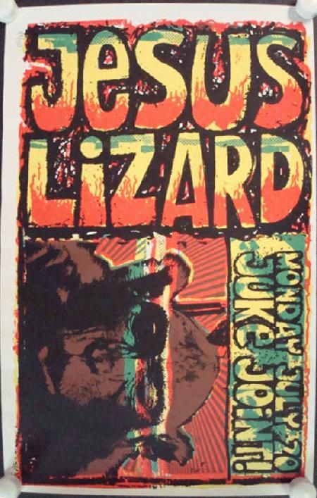 Original Silkscreen Concert Poster For Jesus Lizard At The Juke