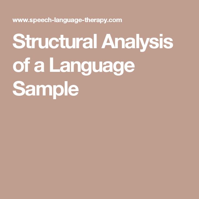 Structural Analysis Of A Language Sample  Speechie Stuff