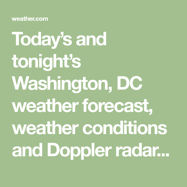 Washington, DC Weather Forecast and Conditions | Ancient
