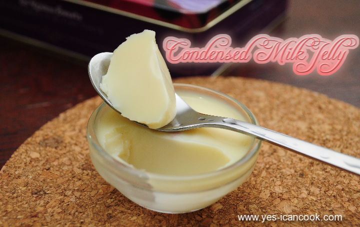 Condensed Milk Jelly An Easy Dessert Yes I Can Cook Milk Recipes Milk Jelly Desserts