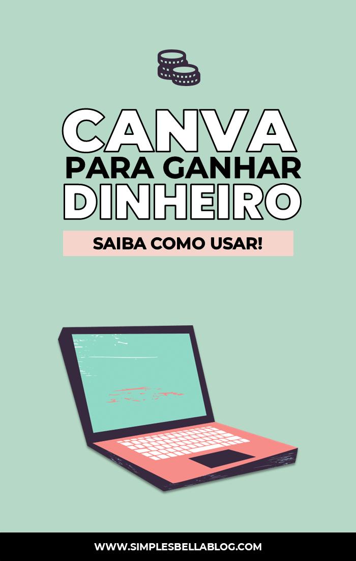 Ganhar dinheiro com blog CANVA: como usá-lo para ganhar dinheiro