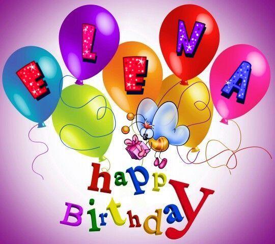 Compleanno Elena Buon Compleanno Compleanno Anniversari