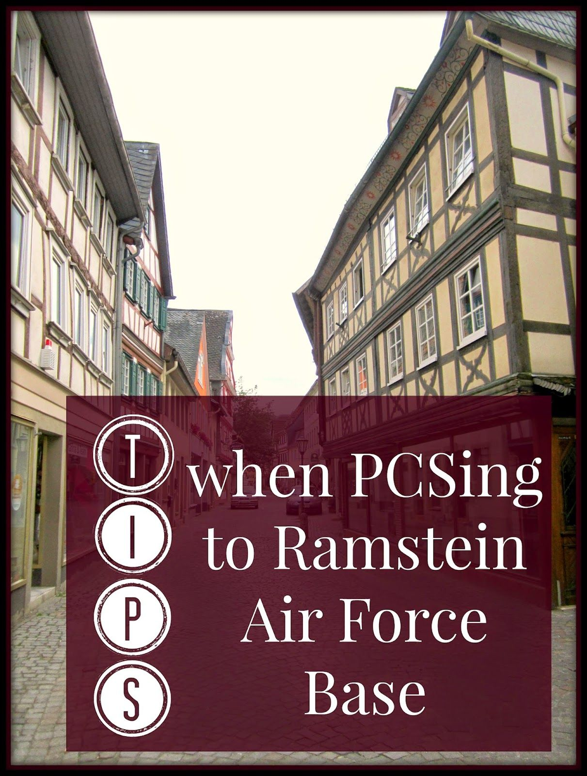 Are you PCSing to Ramstein AFB, Germany? Here are some suggestions