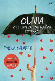 'Olivia o la lista de los sueños posibles' de Paola Calnetti. Puedes comprar este #libro en http://www.nubico.es/tienda/buscar-ebooks-por/olivia+o+la+lista/olivia-o-la-lista-de-los-suenos-posibles-paola-calvetti-9788427040649 o disfrutarlo en la tarifa plana de #ebooks en #Nubico Premium: http://www.nubico.es/premium/novedades-y-destacados-premium/olivia-o-la-lista-de-los-suenos-posibles-paola-calvetti-9788427040649