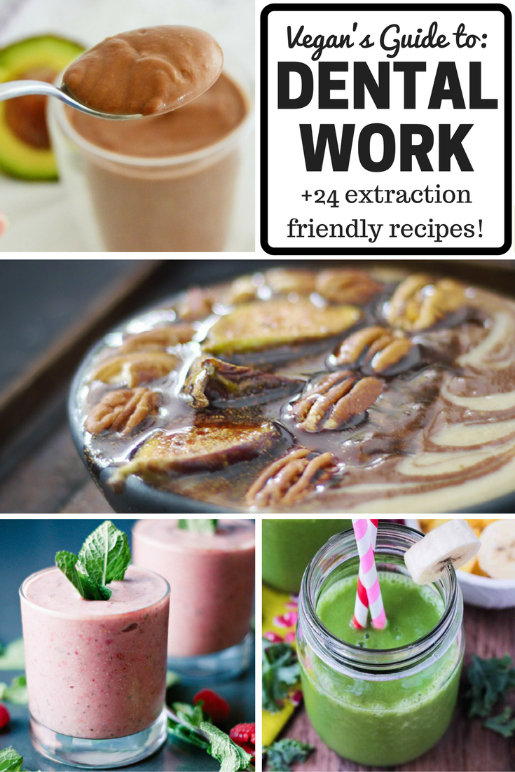 28 Easy Vegan Wisdom Teeth Removal Food Recipes (+Tips for