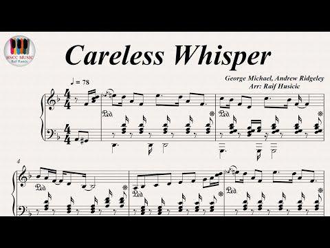 Careless Whisper George Michael Piano Youtube Piano Youtube Piano Music Sheet Music