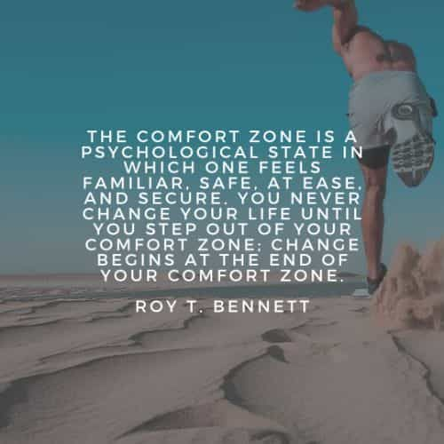 70 Comfort zone quotes that'll make a positive change in you