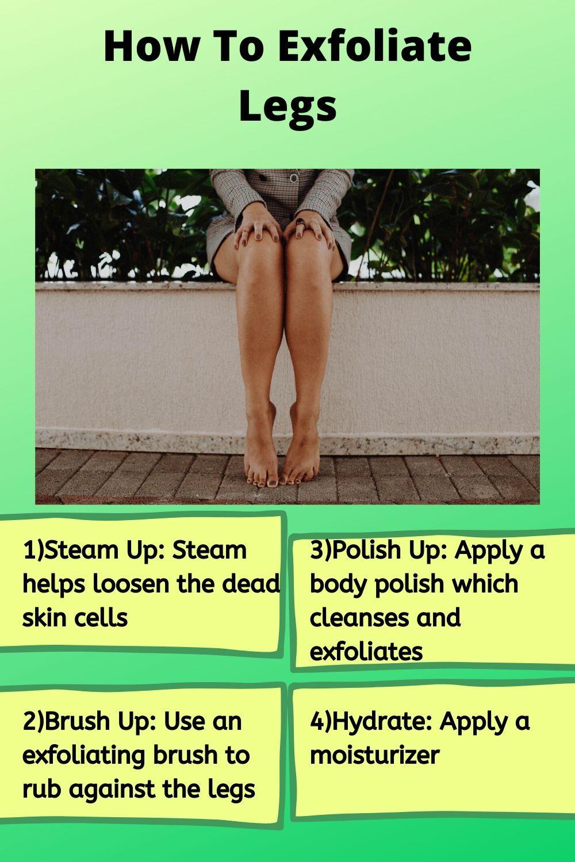 How To Exfoliate Legs The Best Way In 2020 Exfoliate Legs