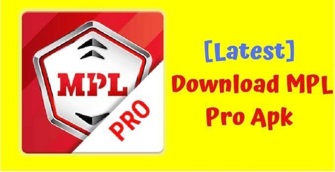 MPL Pro APK Download 2020 (Latest Version) for Android in