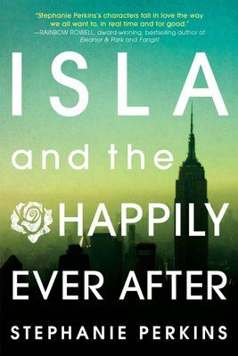 Isla and the Happily Ever After. Stephanie Perkins' characters fall in love the way we all want to, in real time and for good.-Rainbow RowellThis adorable YA romance is half New York love story, half Parisian romance, and fully prepared to make your heart melt quicker than a gelato dropped on a sidewalk.-MTV.comFrom the glittering streets of Manhattan to the moonlit rooftops of Paris, falling in love is easy for hopeless dreamer Isla and introspective artist Josh. But as they begin their senior