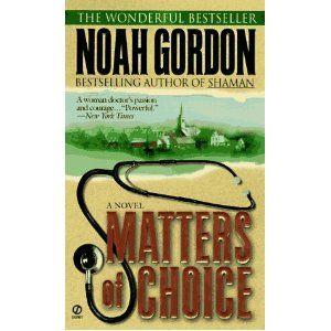 Matters of Choice, Noah Gordon