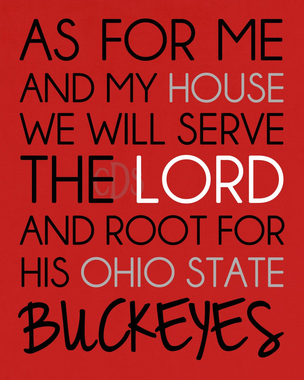 Items similar to As for me and my house we will serve the Lord and root for His Ohio State Buckeyes: 8x10 on Etsy