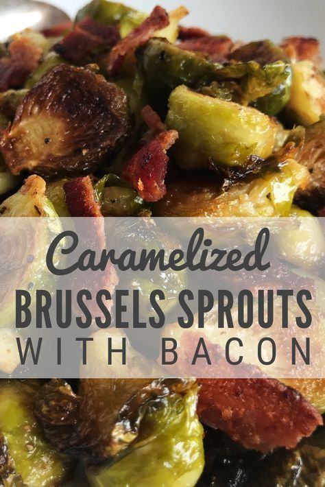 Caramelized Brussels Sprouts with Bacon is part of food-recipes - If you fear brussels sprouts, this recipe will make you a convert    earthy, caramelized yum! Try brussels sprouts fresh off the stalk for maximum freshness