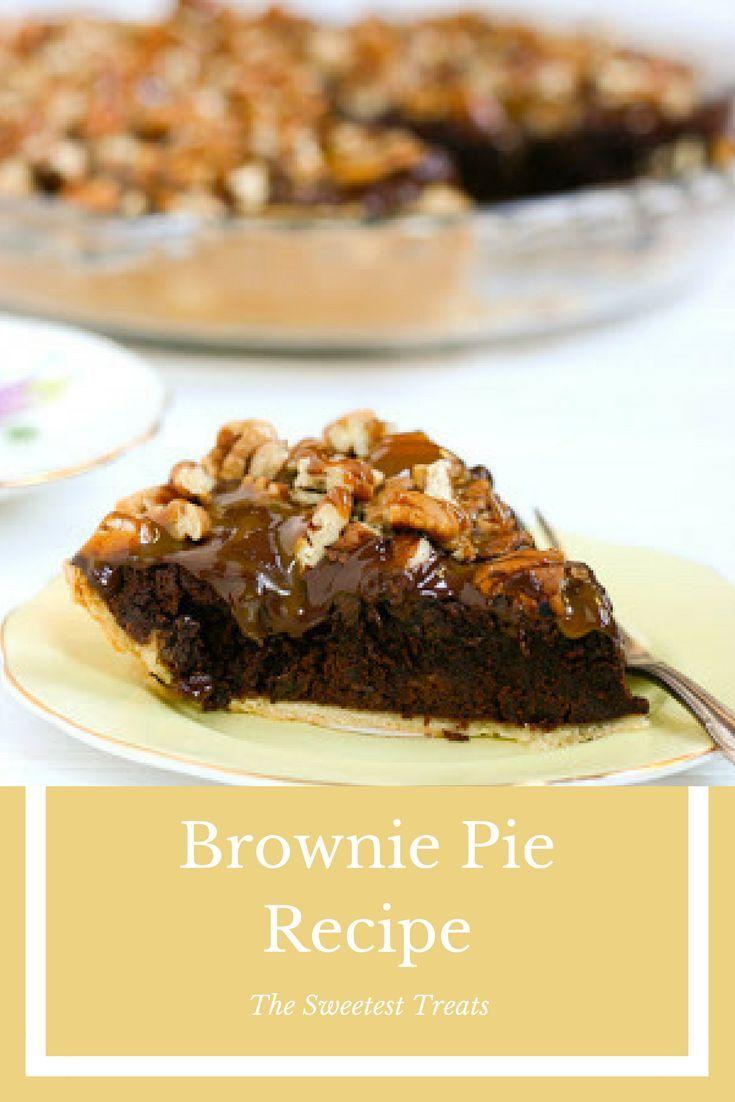 Brownie pie recipe food recipe dessert bloggers on brownie pie recipe food recipe dessert top blogssweet dessertsdelicious forumfinder Images