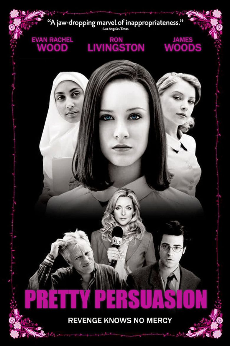 Pretty Persuasion 2005 Watch On Free Movies Online Persuasion Movies Online