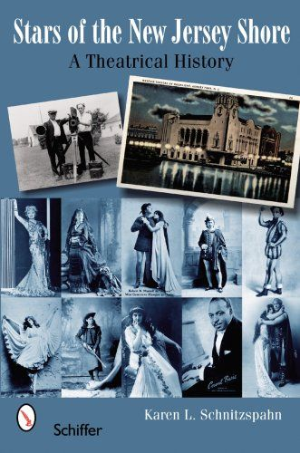 Stars of the New Jersey Shore: A Theatrical History 1860s-1930s by Karen L. Schnitzspahn http://www.amazon.com/dp/0764327194/ref=cm_sw_r_pi_dp_eARivb0DWY8MY
