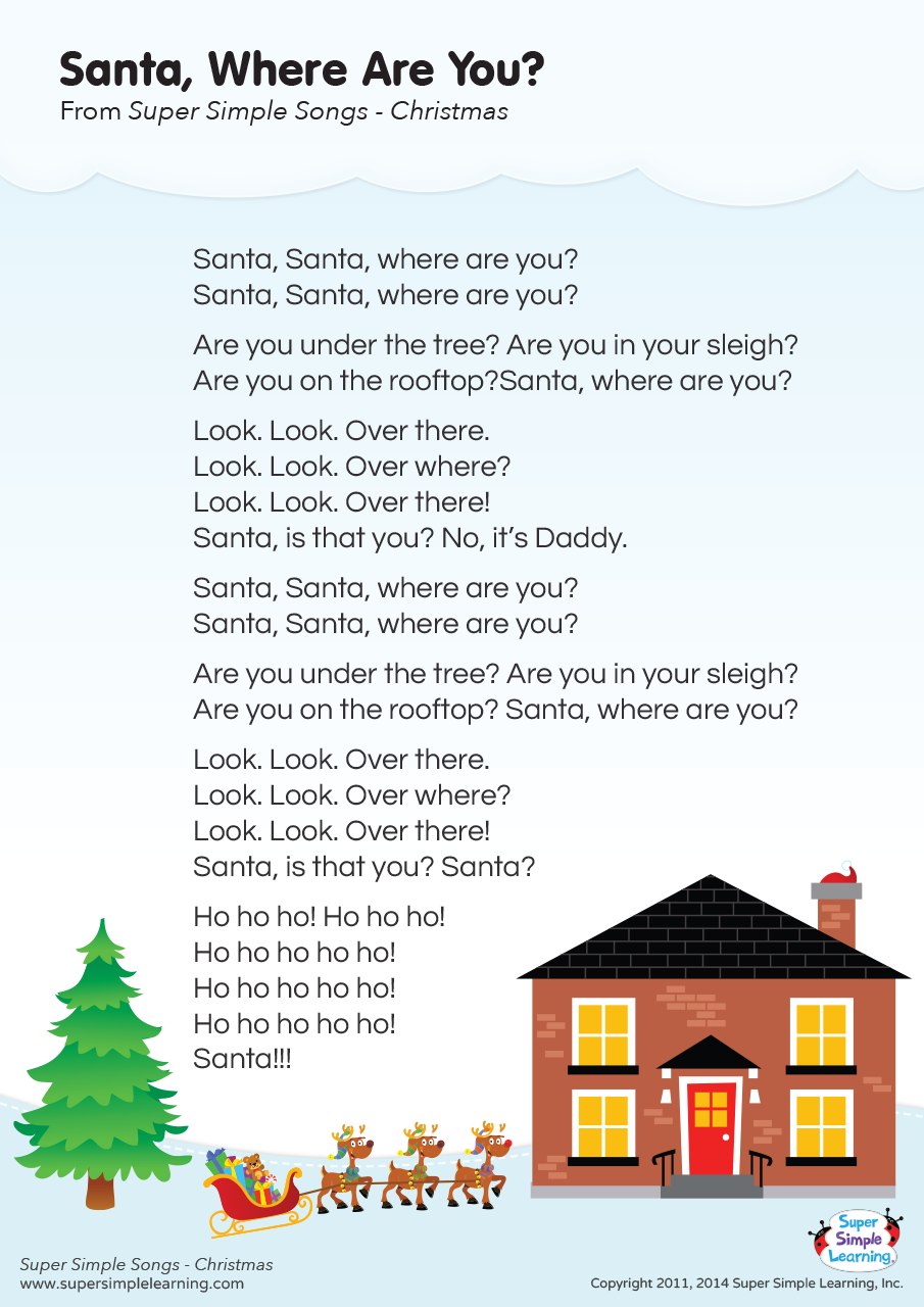 Santa Where Are You Lyrics Poster Super Simple Super Simple Songs Christmas Songs For Toddlers Christmas Lyrics