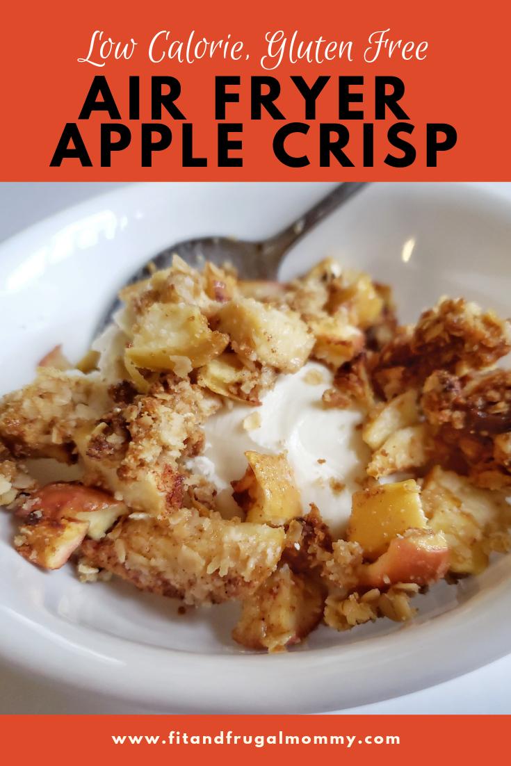 Low Calorie, Gluten Free Air Fryer Apple Crisp