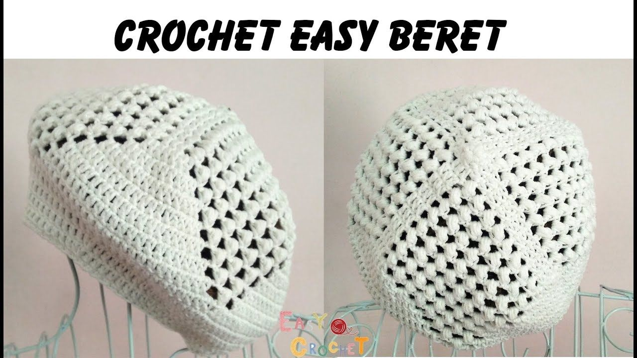 Easy Crochet: Crochet Beret - YouTube | sombreros | Pinterest