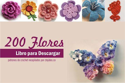 CTejidas [Crochet y Dos Agujas]: 200 Flores a Crochet - Libro para Descargar