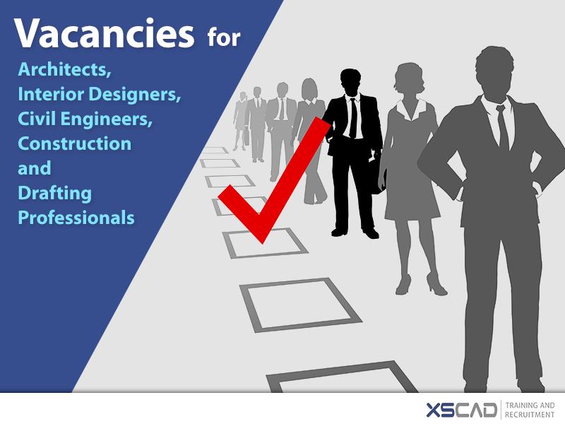 Vacancies for Architects, Interior Designers, Civil