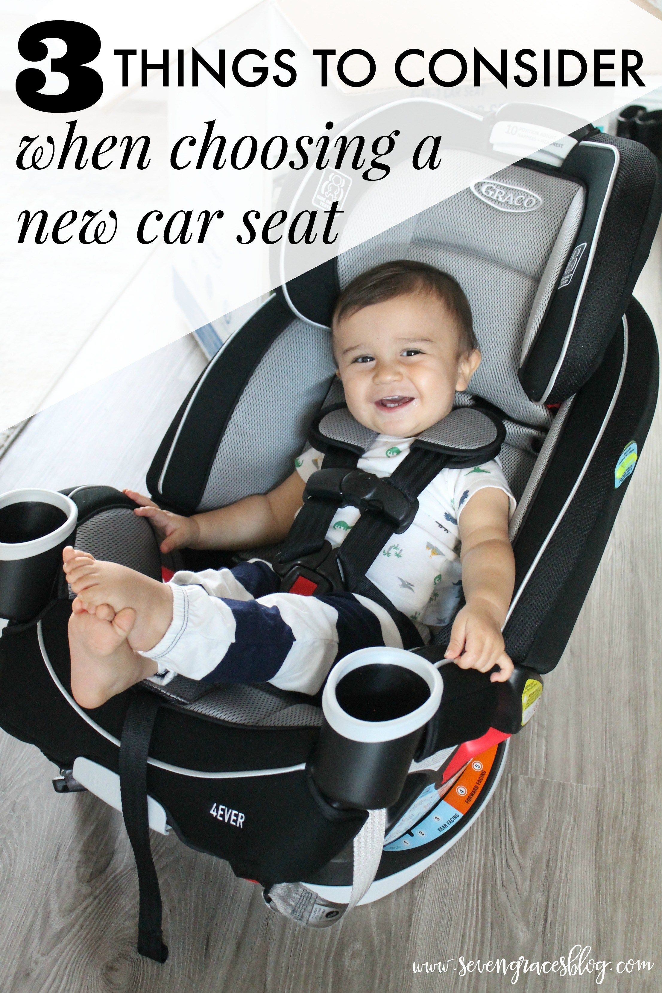 What To Look For When Choosing A New Car Seat Three Reasons Why We Went With The Graco 4ever All In 1 Quality Safety Affordability