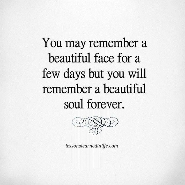 Lessons Learned In Life Remember A Beautiful Soul Quotes That