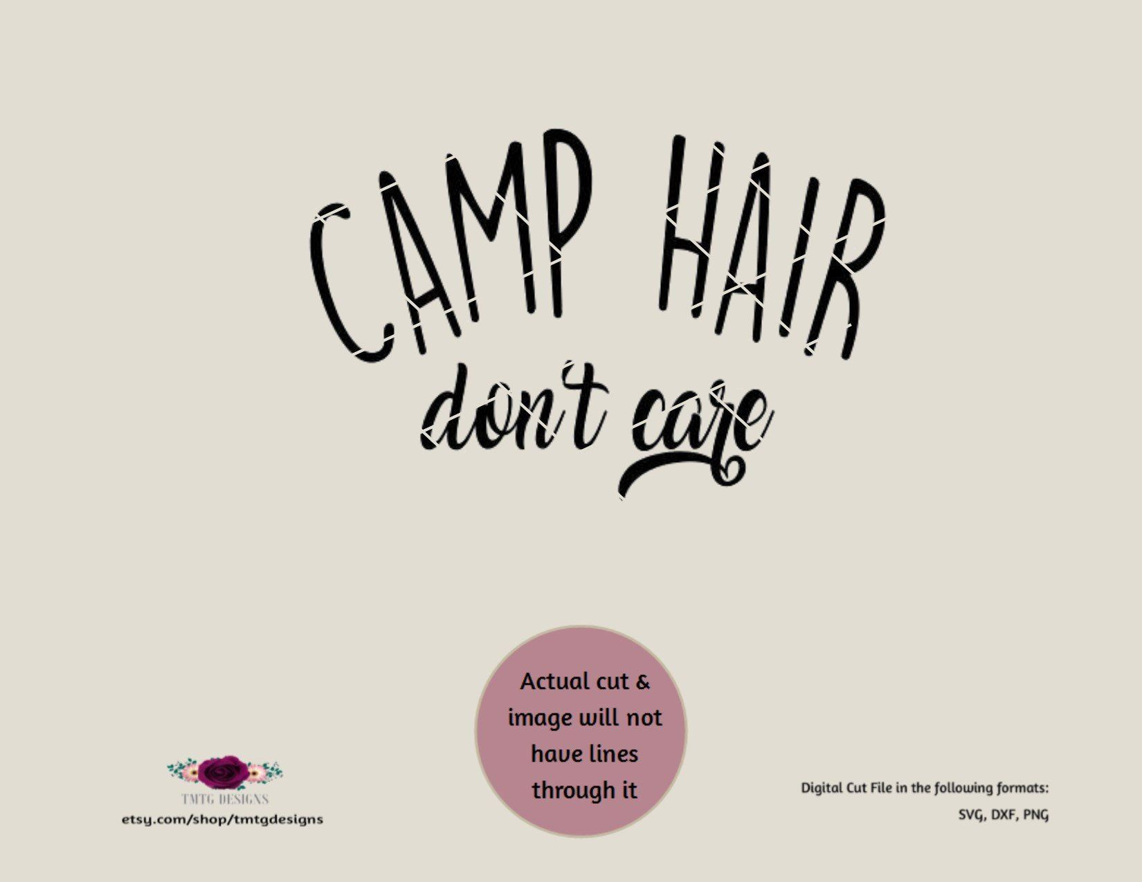 camp hair don't care svg, camping, messy hair, women's