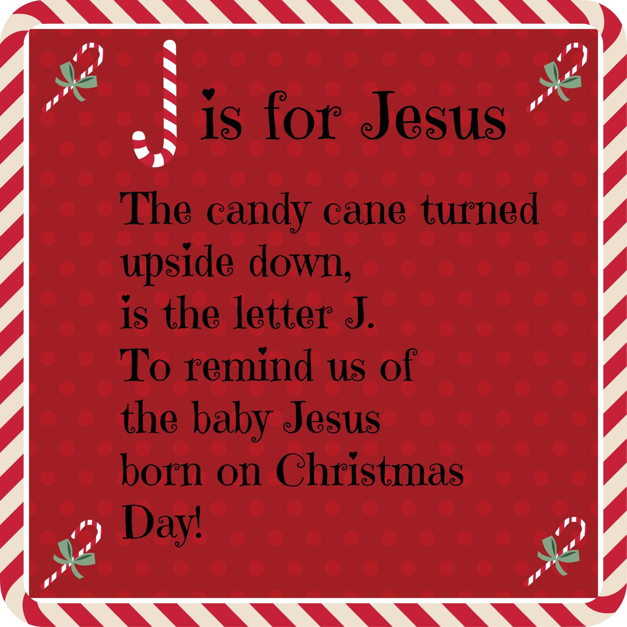 J Is For Jesus The Candy Cane Turned Upside Is The