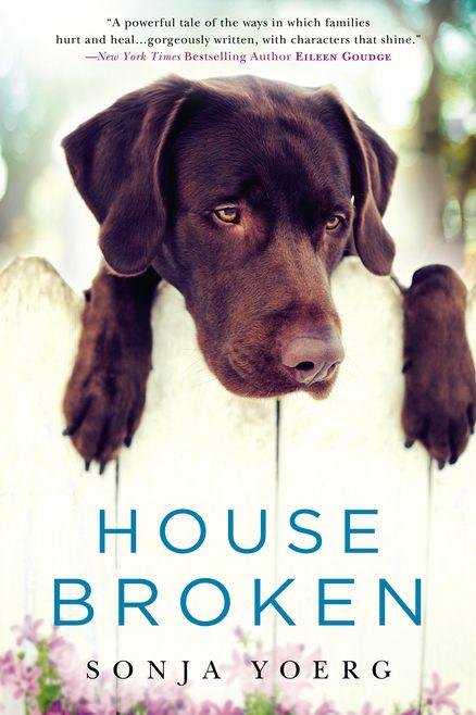 House Broken By Sonja Yoerg 9780451472137 Penguinrandomhouse