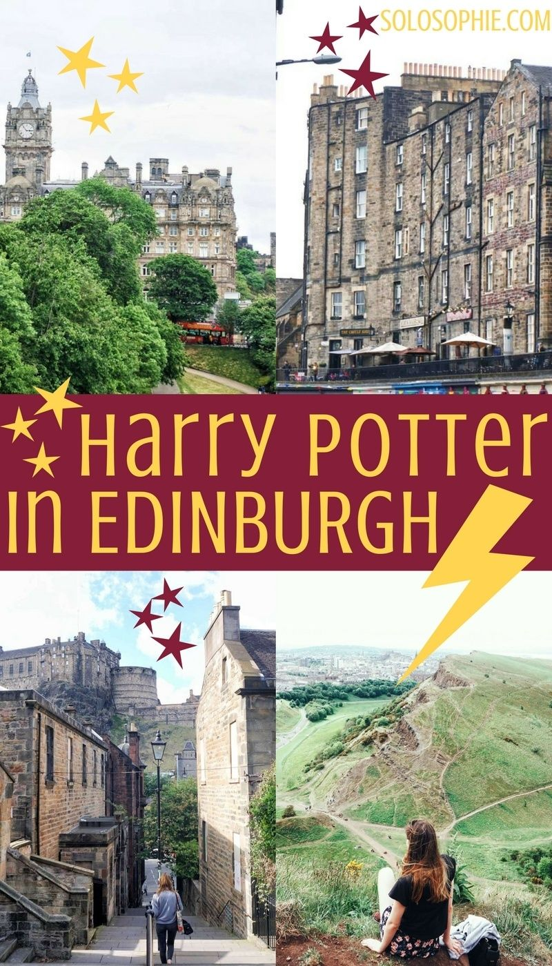 Harry Potter in Edinburgh: Full Guide to Must-See Locations! | solosophie