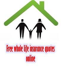 Online Whole Life Insurance Quotes Glamorous Wholelifeinsurancequotesonlinefree  Life Insurance