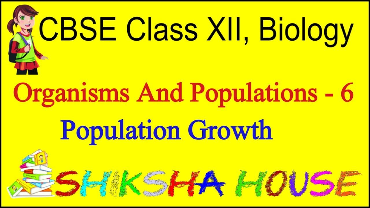 Cbse Class 12 Biology Organisms And Populations 6 Population Transistor Logic Or Gate Animation Physics Communication Systems Elements Of System This Is The Animated Lesson With Explanation Which Very Interesting An