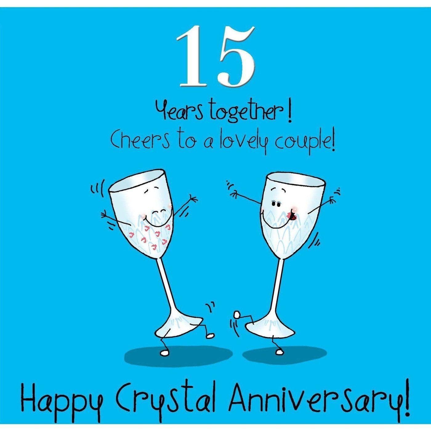 Happy anniversary 15 Wedding anniversary greeting cards