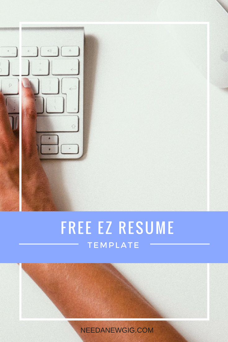 Our EZ Resume Kit includes everything you need: EZ Resume Template EZ Cover  Letter Template