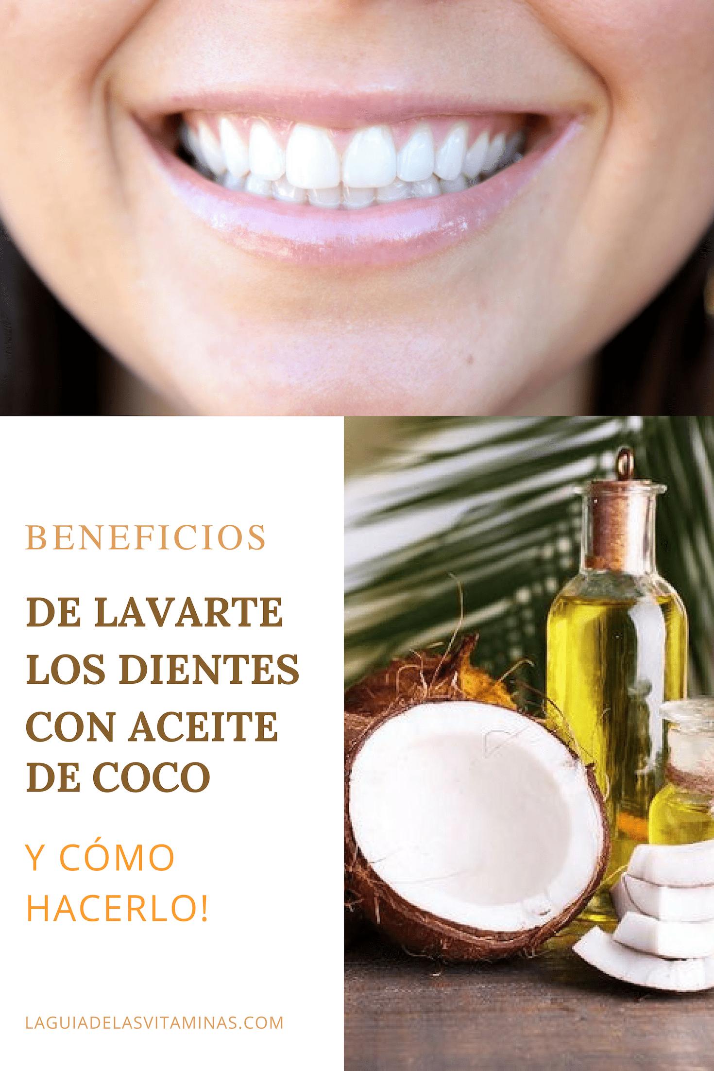 Beneficios De Lavarte Los Dientes Con Aceite De Coco Y Cómo Hacerlo La Guía De Las Vitaminas Beauty Hacks Dental Beauty